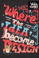 Where The Idea Become Design by ValeciataArtwear