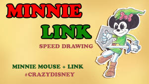 MINNIE LINK SPEED DRAWING THUMBNAIL +VIDEO by IDROIDMONKEY