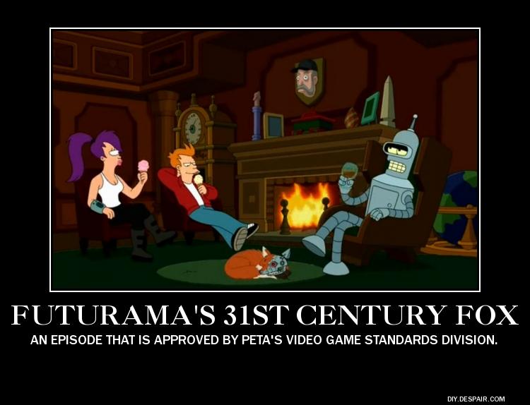 Parody Demotivator: Futurama 31st Century Fox by SilverZeo