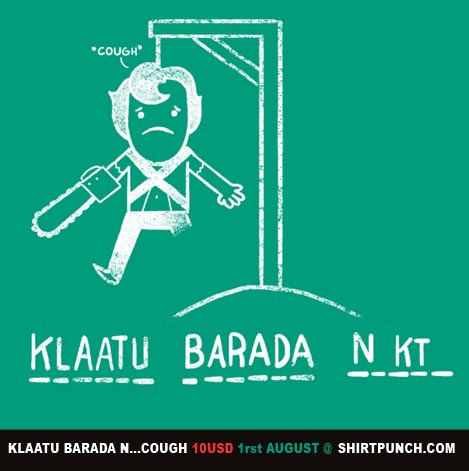 Klaatu Barada N...Cough by missqueenmob