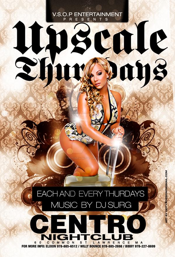 Upscale Thursdays Flyer by DeityDesignz