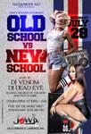 old school vs new school flyer
