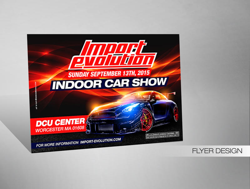 Import Evolution Flyer By DeityDesignz On DeviantArt - Dcu center car show