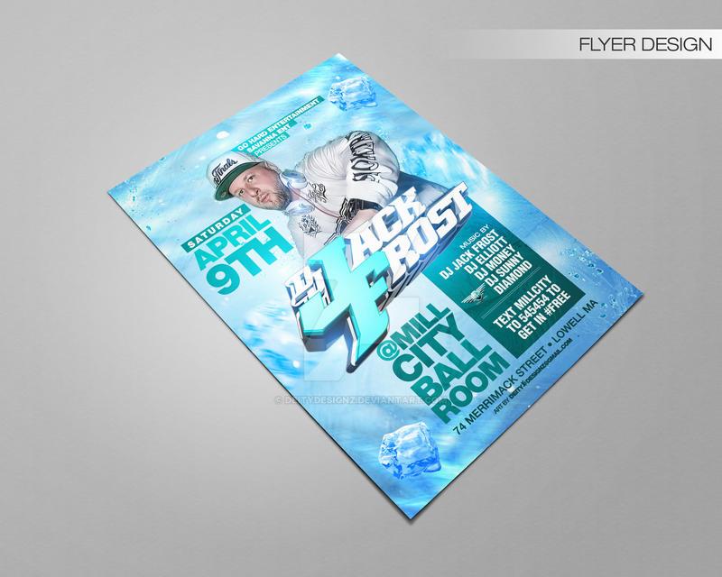 Dj Jack Frost Flyer by DeityDesignz