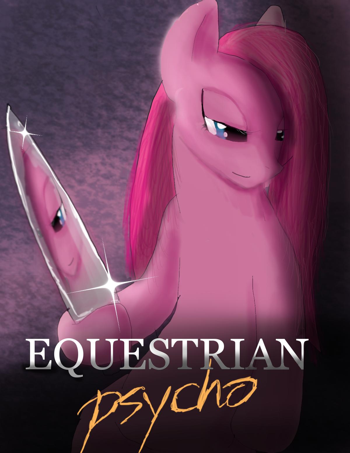 Equestrian Psycho by ShadowClawZ