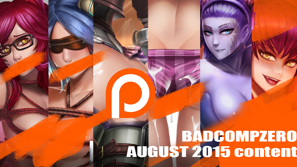 August 2015 Content by BADCOMPZERO