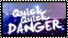 Quick Quick Danger Stamp by darkdissolution