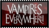 Vampires Everywhere Stamp by darkdissolution