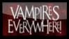 Vampires Everywhere Stamp by darkdissolution