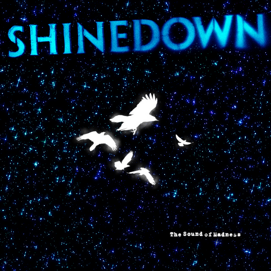 Shinedown The Sound Of Madness By Darkdissolution