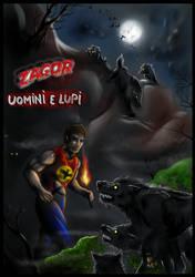 Zagor-Uomini e Lupi by FuriarossaAndMimma