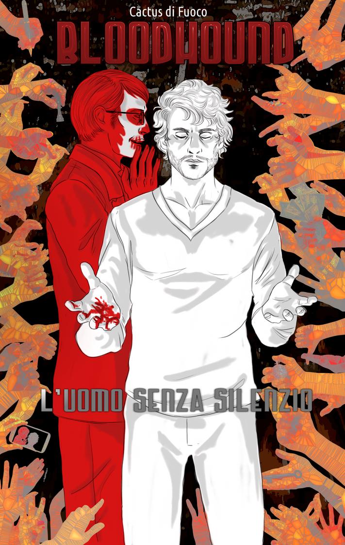 Bloodhound - L'Uomo Senza Silenzio by FuriarossaAndMimma
