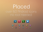 Placed - Android Icons