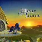 Dear Luna