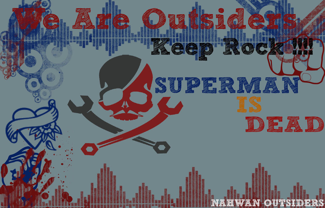 Wallpapers Superman Is Dead by NahwanOutsiders