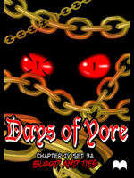[FULL] Days of Yore Ch4 Set3A Blood and Ties by Zarashi99