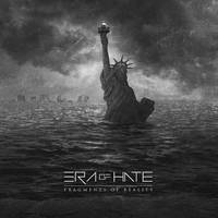 ERA OF HATE / Fragments Of Reality by 3mmI