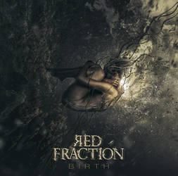 RED FRACTION / Birth