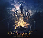 Masqued // The Light In The Dark
