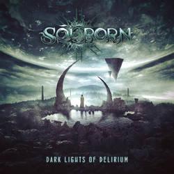 SOLBORN // Dark Lights Of Delirium by 3mmI