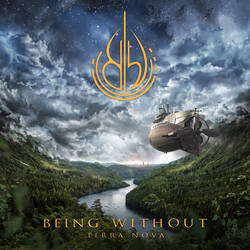 BEING WITHOUT / Terra Nova