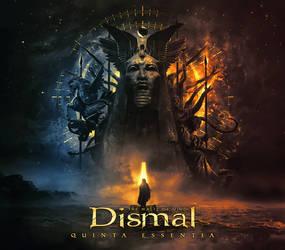 DISMAL // Quinta Essentia