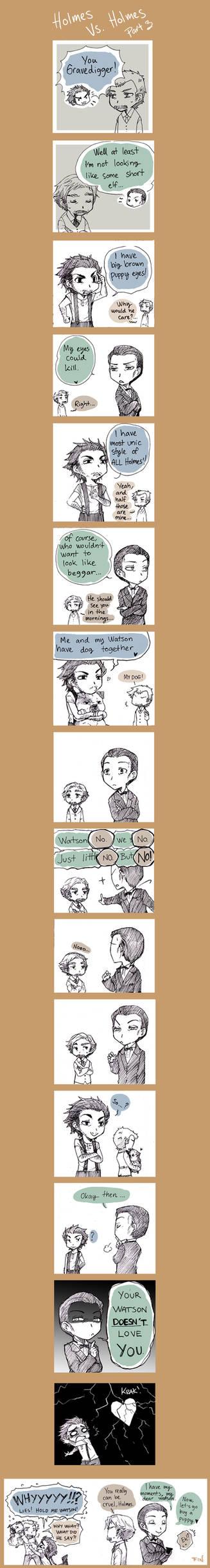 Holmes VS. Holmes pr3