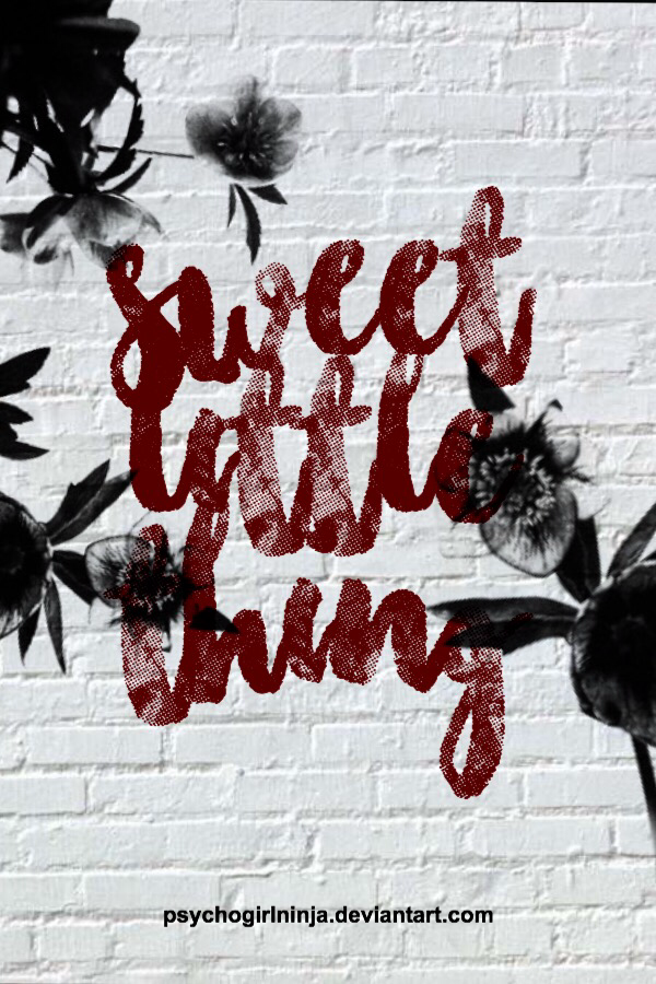 Sweet Little Thing [CHALLENGE] by PsychoGirlNinja