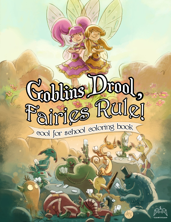 Goblins Drool, Fairies Rule! - Coloring Book by gameogami