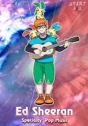 Gym Leader Ed Sheeran by stARTboi-8