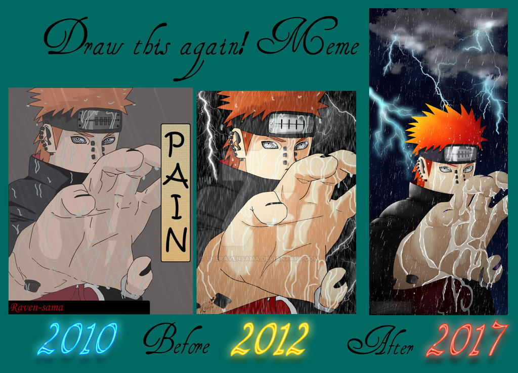 Before - After Meme Pain 2010/2012/2017 by TheRavenSama