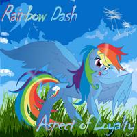 Rainbow Dash: Aspect of Loyalty by Big-Mac-a-Brony