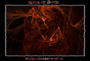 Regin Of Blood by Wicked-CINN-Art