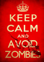 Keep calm and avoid zombies by SixPixeldesign