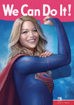 We Can Do It - Supergirl