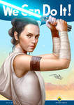 We Can Do It - Rey (The Rise of Skywalker)