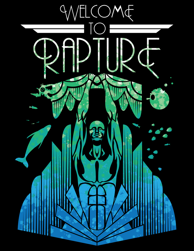 Welcome to Rapture by johnnygreek989