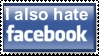 I hate Facebook by RavenWolfByTheStream