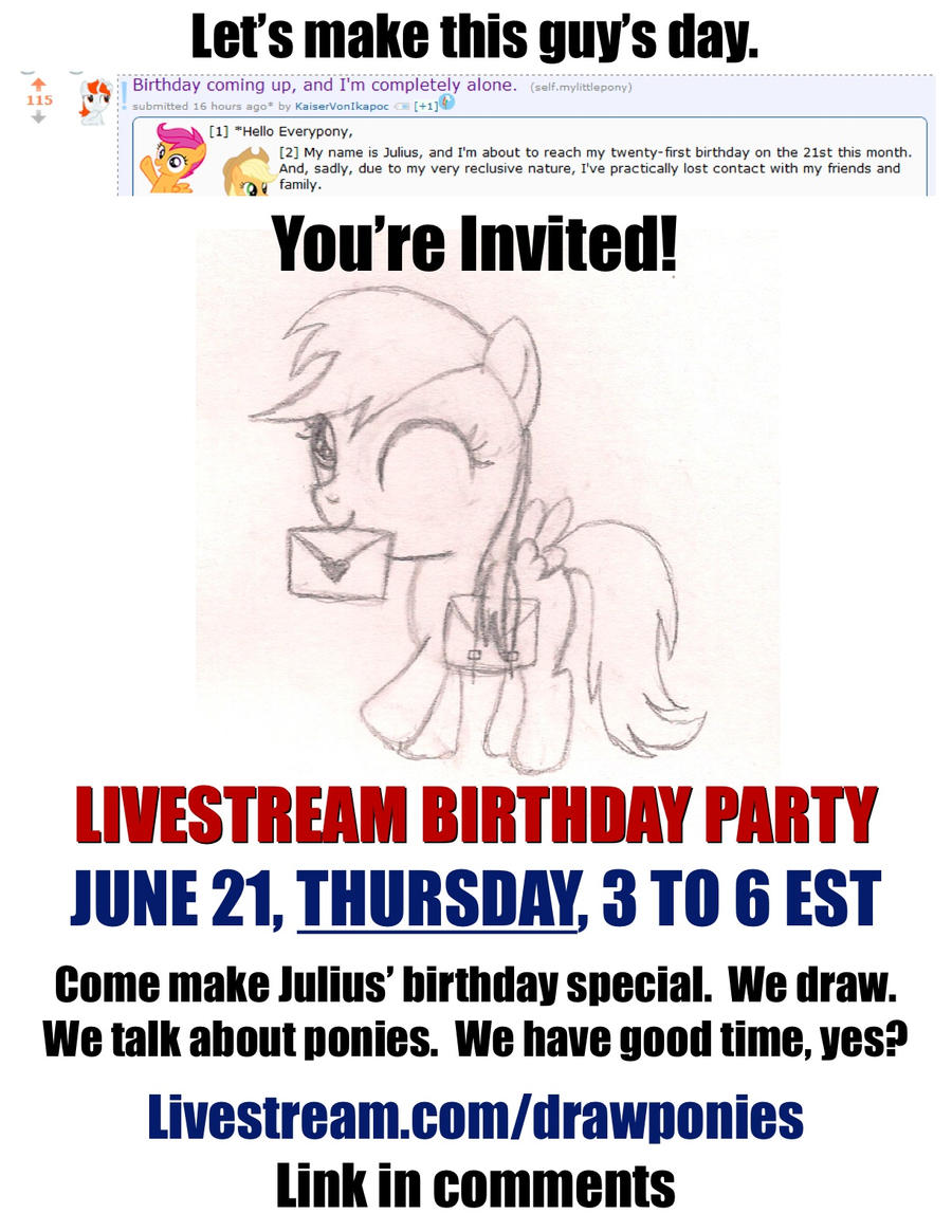 Birthday Party Livestream June 21 from 3 to 6 EST! by drawponies