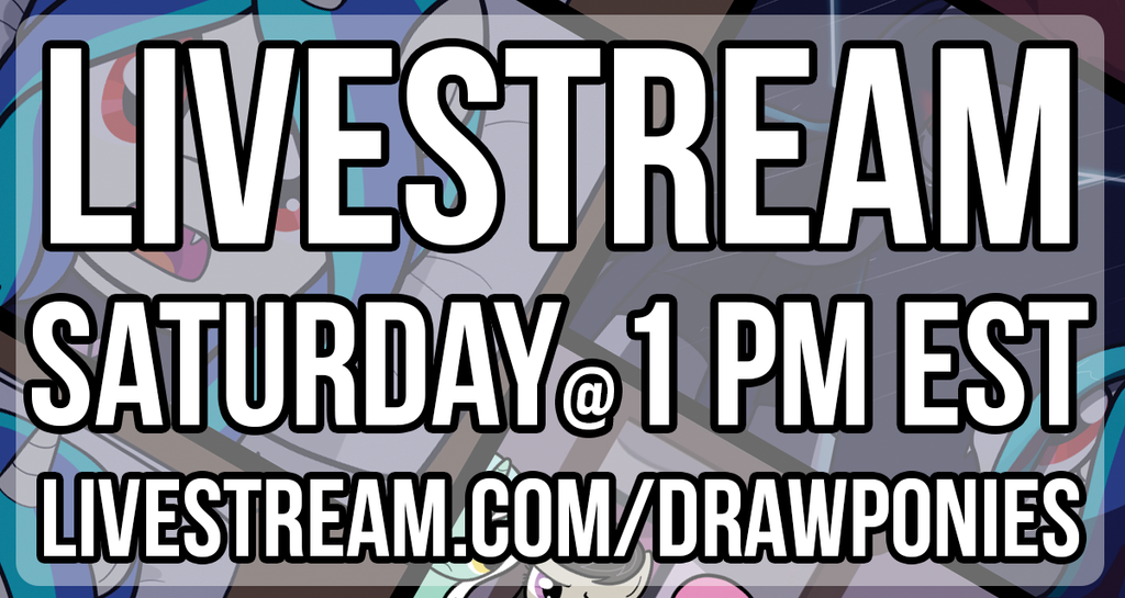 Livestream Announcement sat by drawponies