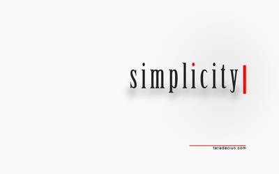 Simplicity by Taradaciuc