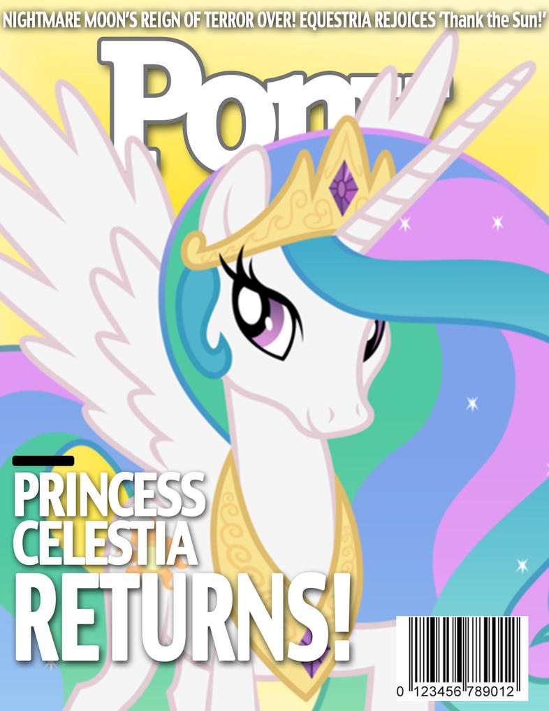 Pony Magazine: Celestia Returns! by Dutchess6942