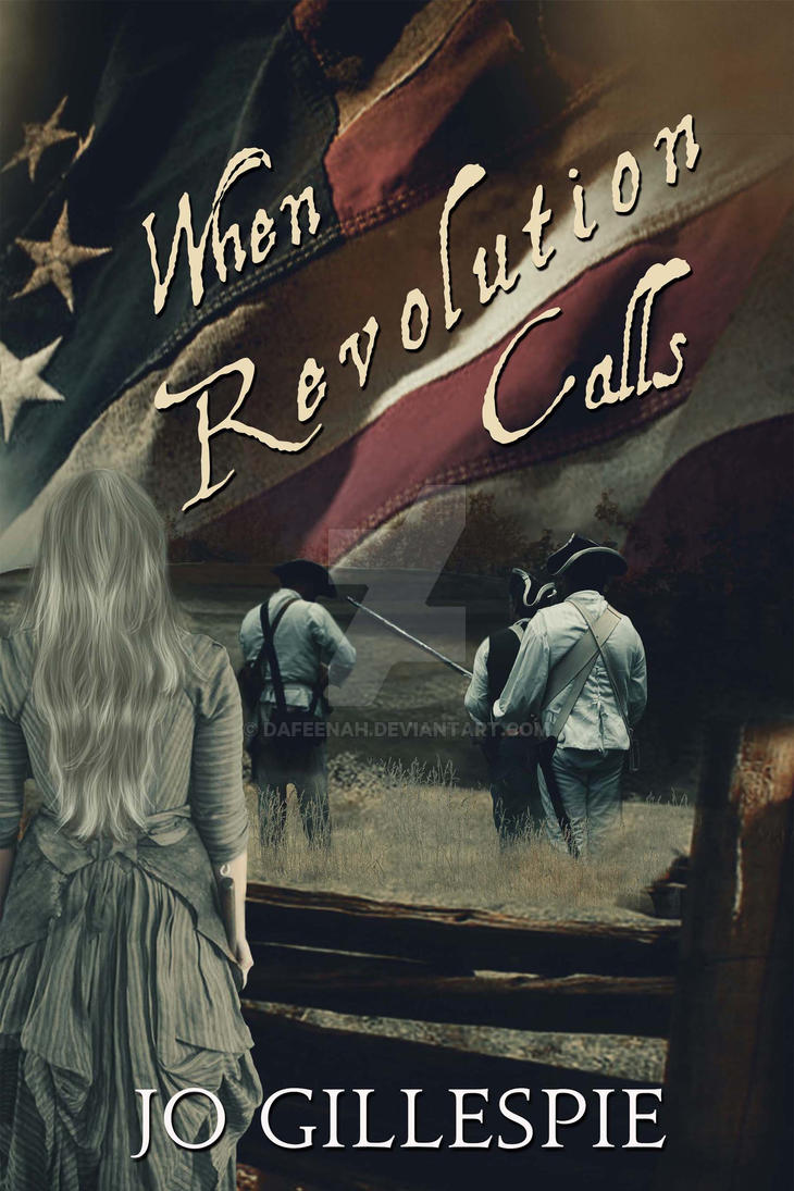 Historical Ebook Cover: When Revolution Calls by Dafeenah