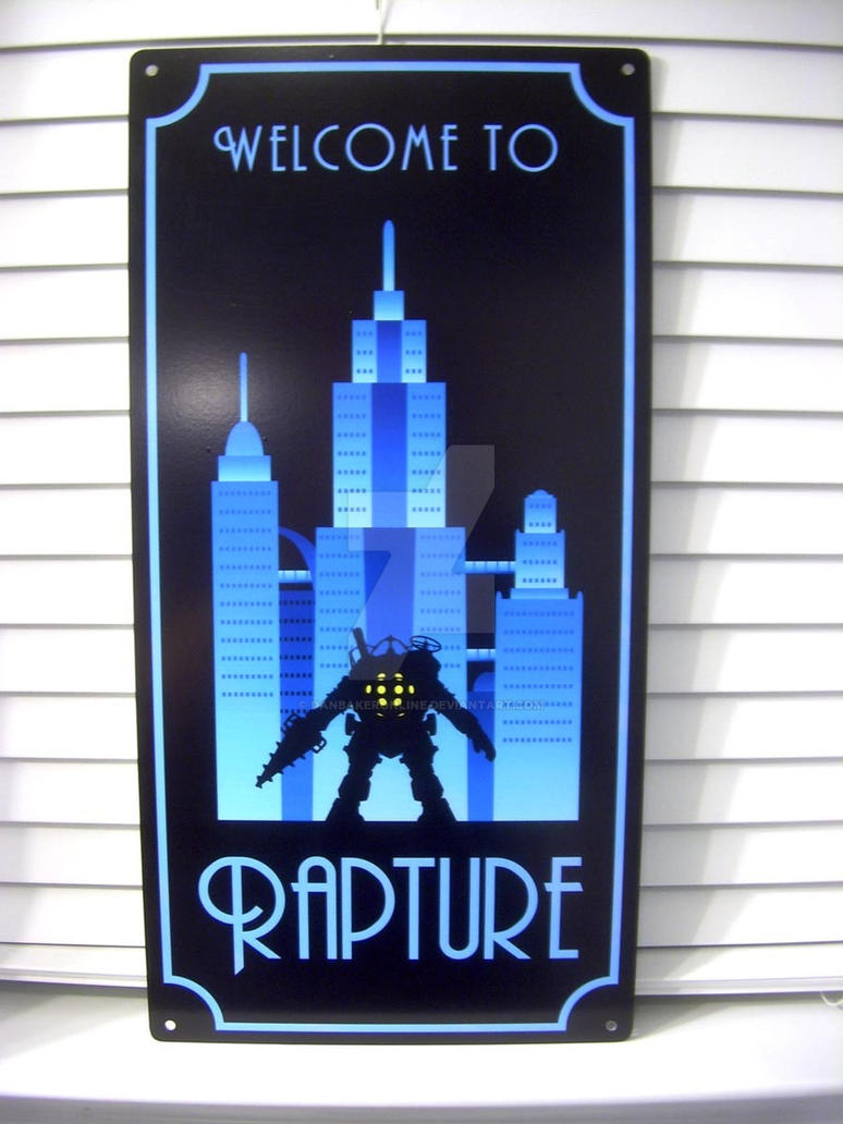 Welcome to Rapture sign by danbakeronline