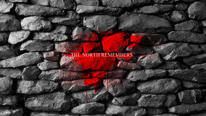 House Stark- The North Remembers- Wallpaper