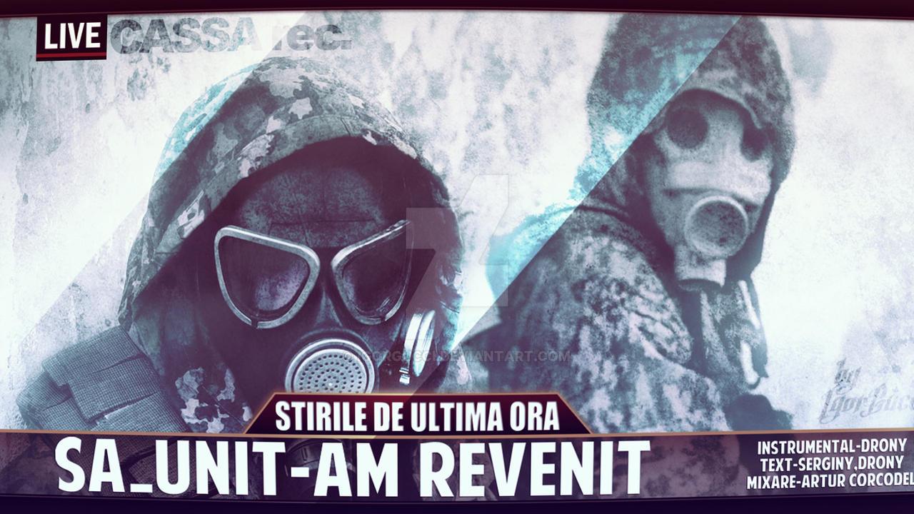 SA-Unit - Am revenit [YouTube Cover] by igorgucci