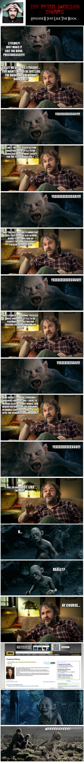 The Peter Jackson Diaries II: Just like the book.. by yourparodies