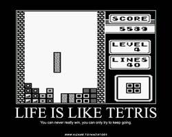Life is like Tetris by ninjatoespapercraft