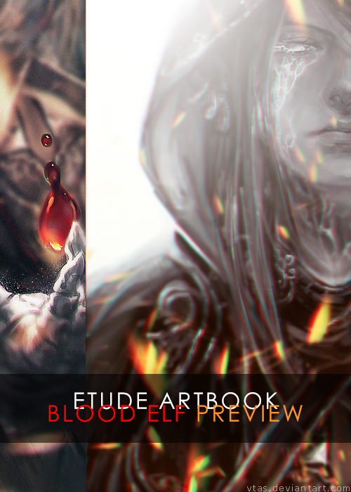 Etude: Blood Elf preview by vtas