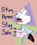 Personal Art- Stay Home, Stay Safe